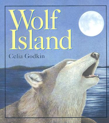 Wolf Island, by Celia Godkin.